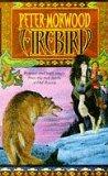 Firebird by Peter Morwood