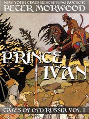 Prince Ivan by Peter Morwood