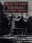 Beauty and the Beast by Nancy Willard