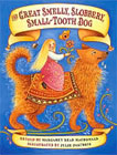 Great Smelly, Slobbery, Small-Tooth Dog: A Folktale from Great Britain by Margaret Read Read MacDonald, Julie Paschkis (Illustrator)