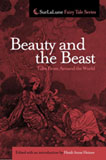 Beauty and the Beast Tales From Around the World by Heidi Anne Heiner