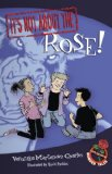 It's Not about the Rose! by Veronika Martenova Charles (Author), David Parkins (Illustrator)