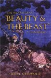 The Meanings of 'Beauty & The Beast' A Handbook by Jerry Griswold