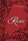 Roses by G. R. Mannering