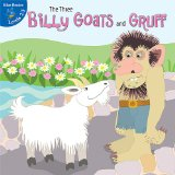 The Three Billy Goats and Gruff by Robin Koontz