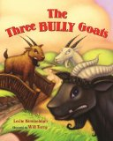 The Three Bully Goats by Leslie Kimmelman (Author), Will Terry (Illustrator)