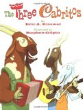 The Three Cabritos by Eric A. Kimmel (Author), Stephen Gilpin (Illustrator)