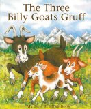 The Three Billy Goats Gruff illustrated by Janet Brown (Author), Ken Morton (Author)