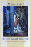 Secrets beyond the Door : The Story of Bluebeard and His Wives by Maria Tatar