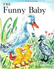 The Funny Baby (Modern Curriculum Press Beginning to Read Series) by Margaret Hillert