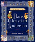 The Annotated Hans Christian Andersen edited by Maria Tatar