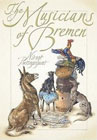 The Musicians of Bremen by Brothers Grimm (Author), Niroot Puttapipat (Adapter, Illustrator)