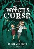 The Witch's Curse by Keith McGowan (Author), Yoko Tanaka (Illustrator)