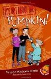 It's Not about the Pumpkin! by Veronika Martenova Charles (Author), David Parkins (Illustrator)