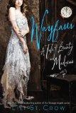 Wayfarer: A Tale of Beauty and Madness by Lili St. Crow