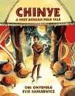 Chinye: A West African Folk Tale by Obi Onyefulu