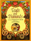 Toads and Diamonds by Charlotte Huck illustrated by Anita Lobel