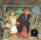 The Talking Eggs: A Folktale from the American South by Robert D. San Souci
