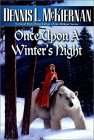 Once Upon a Winter's Night by Dennis McKiernan