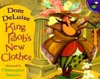 King Bob's New Clothes by Dom DeLuise
