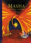 Masha and the Firebird by Margaret Bateson-Hill