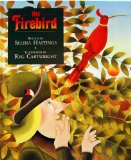 Firebird by Selina Hastings (Author), Reg Cartwright (Illustrator)