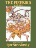 Firebird in Full Score (Original 1910 Version) by Igor Stravinsky