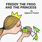 Freddy the Frog and the Princess  by Zygmunt Frankel