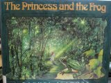 The Princess and the Frog: Adapted from the Frog King and Iron Heinrich by the Brothers Grimm by Rachel Isadora