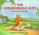 The Gingerbread Man by Eric Kimmel
