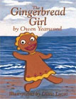 The Gingerbread Girl by Owen Yearwood