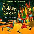 The Golden Goose by Uri Shulevitz (Illustrator)