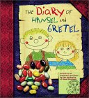 Diary of Hansel and Gretel illustrated by Moerbeck