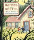Hansel and Gretel by Michael Morpurgo (Adapter), Emma Chichester Clark (Illustrator)