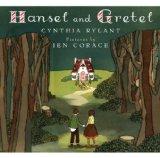 Hansel and Gretel by Cynthia Rylant (Author), Jen Corace (Illustrator)