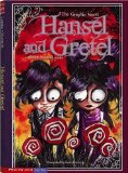 Hansel and Gretel: The Graphic Novel by Donald Lemke (Author), Sean Dietrich (Illustrator)
