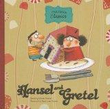 Hansel and Gretel byRoberto Piumini (Author), Anna Laura Cantone (Illustrator)