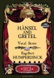 Hansel and Gretel by Engelbert Humperdinck