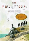 The Pull of the Ocean by Jean-Claude Mourlevat (Author), Y. Maudet (Translator)