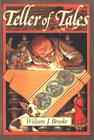Teller of Tales by William J. Brooke