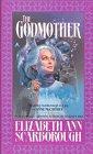 The Godmother by Elizabeth Ann Scarborough