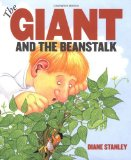 The Giant and the Beanstalk by Diane Stanley (Author, Illustrator)