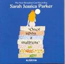 Once Upon a Mattress starring Sarah Jessica Parker