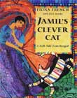 Jamil's Clever Cat by Fiona French