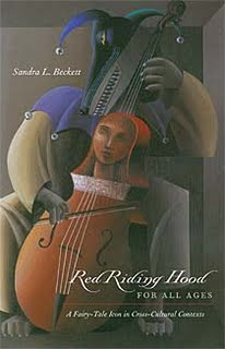 Revisioning Red Riding Hood around the World: An Anthology of International Retellings by Sandra L. Beckett