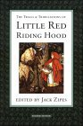 Trials and Tribulations of Little Red Riding Hood edited by Jack Zipes