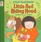Little Red Riding Hood (Flip-flap Books) by Tony Mitto, Liz Million