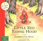 Little Red Riding Hood/Caperucita Roja : Bilingual edition by Jacob Grimm (Author), Wilhelm Grimm (Author), Pau Estrada (Author), James Surges (Author)