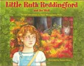 Little Ruth Reddingford and the Wolf  by Hank, Ph.D. Wesselman