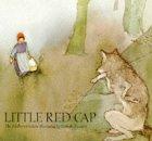 Little Red Cap by Lisbeth Zwerger